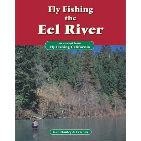 Fly Fishing the Eel River - eBook