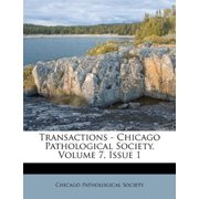 Transactions - Chicago Pathological Society, Volume 7, Issue 1