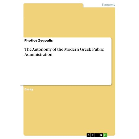 The Autonomy of the Modern Greek Public Administration -