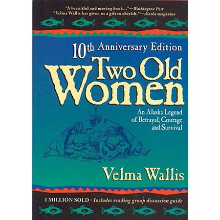Two Old Women : An Alaskan Legend of Betrayal, Courage, and Survival](Old Legends About Halloween)