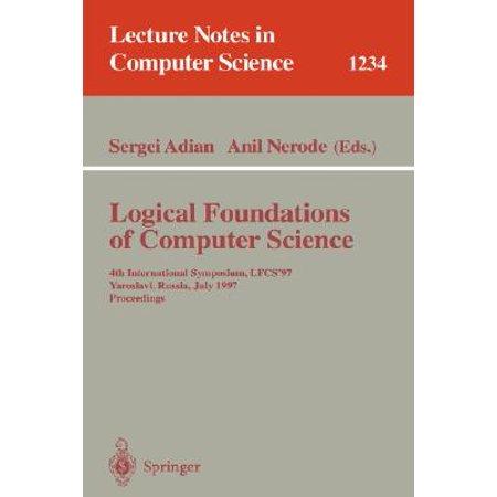 Logical Foundations of Computer Science : 4th International Symposium, Lfcs'97, Yaroslavl, Russia, July, 6 - 12, 1997, Proceedings