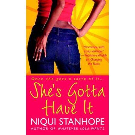 She's Gotta Have It - eBook (She Gotta Have It)