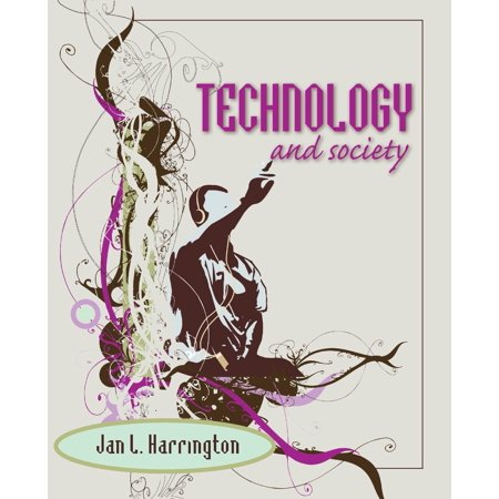 Technology and Society (Science Technology And Society In Seventeenth Century England)