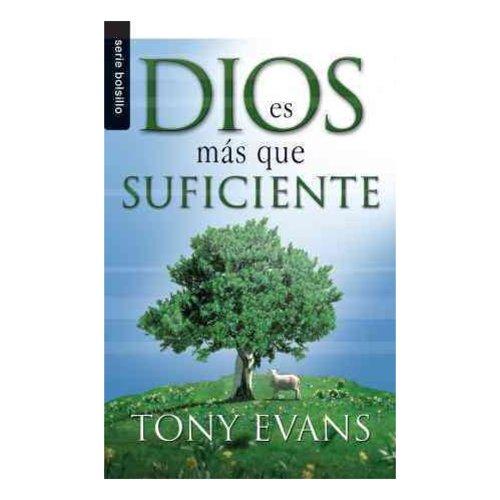 Dios Es Mas Que Suficiente = God Is More Than Enough