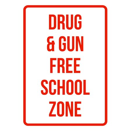Drug & Gun Free School Zone No Parking Business Safety Traffic Signs Red - 7.5x10.5