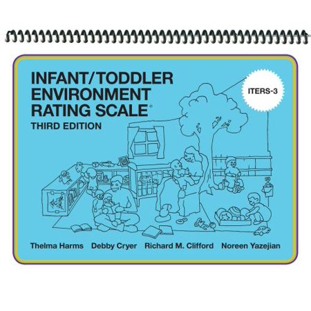 Infant/Toddler Environment Rating Scale (Iters-3) (Bayley Scales Of Infant And Toddler Development)