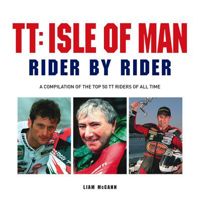 TT: Isle of Man : Rider by Rider (Length Of Isle Of Man Tt Course)