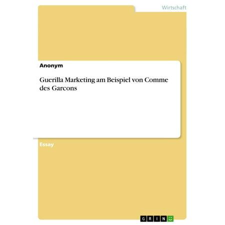 Guerilla Marketing am Beispiel von Comme des Garcons -