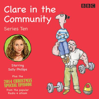 Clare in the Community: Series 10 : Series 10 & a Christmas Special Episode of the BBC Radio 4 - Community Nbc Halloween Episode