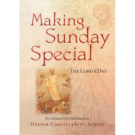 Making Sunday Special - eBook (Ritual And Religion In The Making Of Humanity)