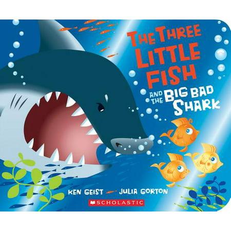 Big Bad Shark (3 Little Fish and the Big Bad Shark (Board Book))