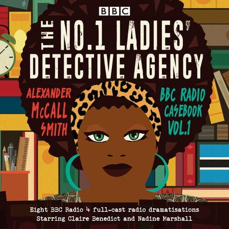 The No. 1 Ladies' Detective Agency: BBC Radio Casebook : A BBC Radio 4 Full-Cast