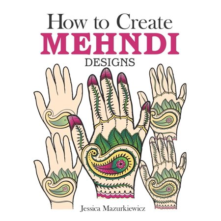 How to Create Mehndi Designs