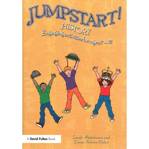 Jumpstart! History: Engaging Activities for Ages 7-12