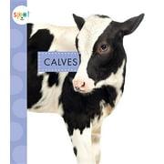 Spot Baby Farm Animals: Calves (Hardcover)