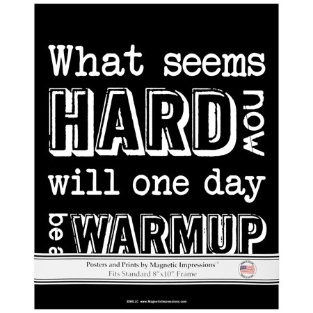 - Unframed Motivational What Seems Hard Now Quote 8 x 10 Sport Poster Print Black