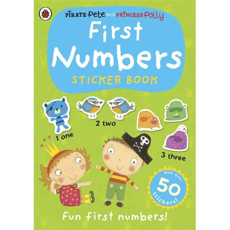 First Numbers A Pirate Pete And Princess Polly Sticker Activity (Polly Pirates)