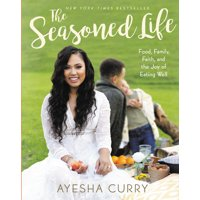 The Seasoned Life - Hardcover