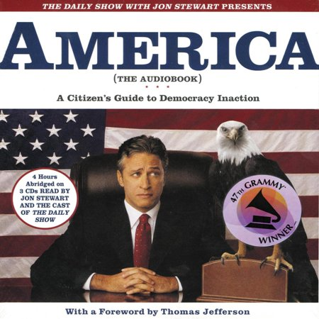 The Daily Show with Jon Stewart Presents America (The Audiobook) - (Contact The Daily Show With Jon Stewart)