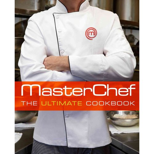Masterchef: The Ultimate Cookbook