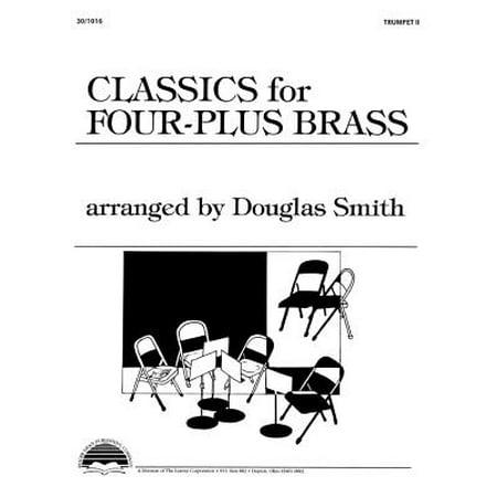 Four Plus Brass - Classics for Four-Plus Brass - Trumpet 2
