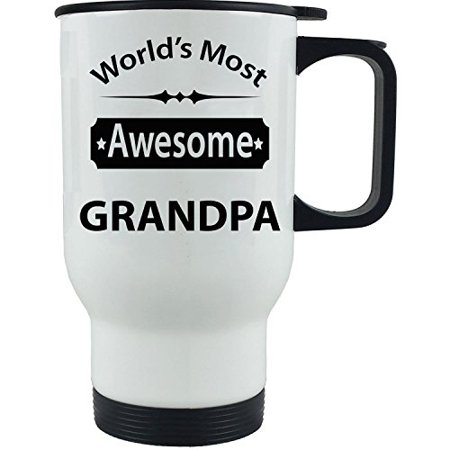 World's Most Awesome Grandpa - 14 oz Stainless Steel Travel Coffee Mug - For Father's Day - Gift for Dad, Grandpa, Grandfather, - Diy Travel Mug