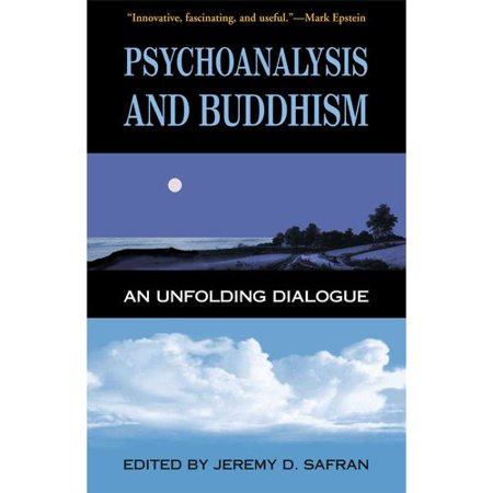 Psychoanalysis & Buddhism: An Unfolding Dialogue