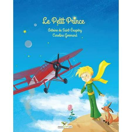Le Petit Prince (Antoine De Saint Exupery Le Petit Prince)