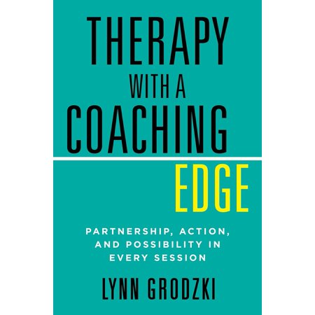 Therapy with a Coaching Edge : Partnership, Action, and Possibility in Every Session - Therapy Sessions Halloween