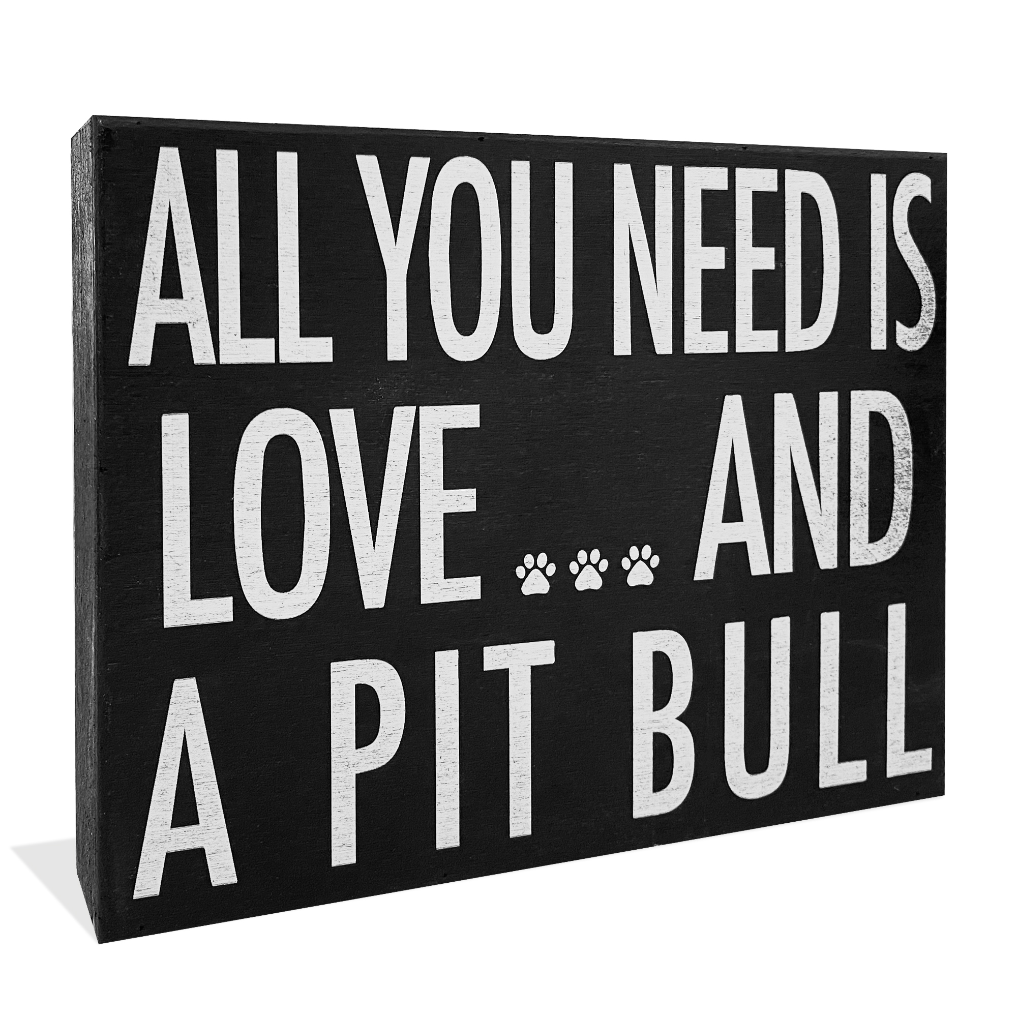 Jennygems All You Need Is Love And A Pit Bull Pitbull Wood Pitbull Sign American Pit Bull Terrier Home Decor Pitbull Mom Wood Box Sign 8 X 6 Inches Walmart Com Walmart Com