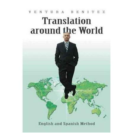 Translation Around The World  English And Spanish Method