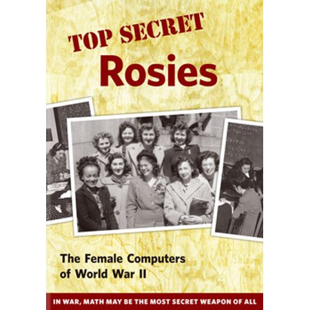 Top Female Movie Characters (Top Secret Rosies: The Female Computers of WWII)