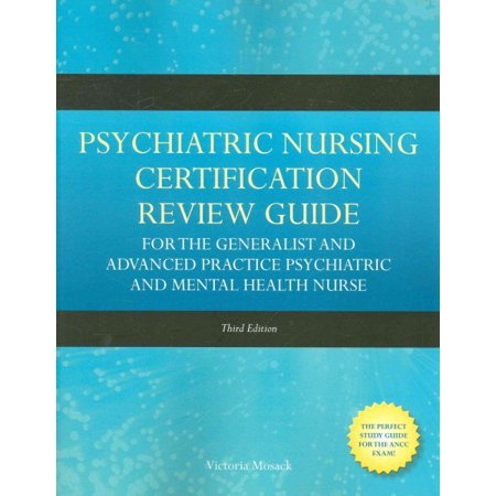 Psychiatric Nursing Cert Review Guide for the Gen - Walmart.com