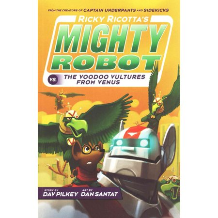 Ricky Ricotta's Mighty Robot vs The Voodoo Vultures from Venus (Paperback)](Venus The Goddess Of)