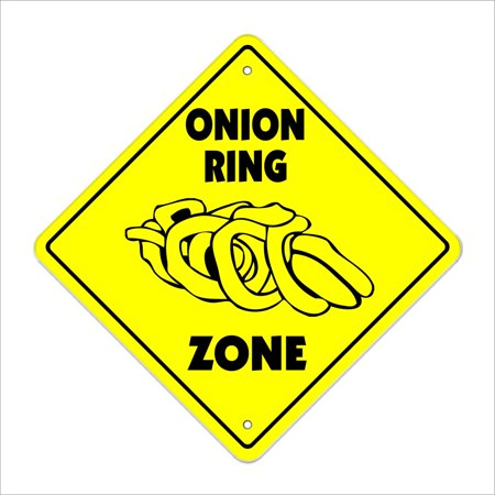 Onion Ring Crossing Sign Zone Xing | Indoor/Outdoor | 12