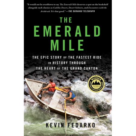 The Emerald Mile : The Epic Story of the Fastest Ride in History Through the Heart of the Grand Canyon - Halloween History Story