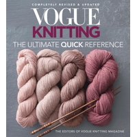 Vogue Knitting: Vogue(r) Knitting the Ultimate Quick Reference (Paperback)