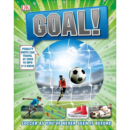 Goal! : Soccer as You've Never Seen it Before
