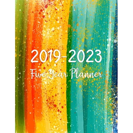 2019-2023 Five Year Planner : Monthly Schedule Organizer - Agenda Planner for the Next Five Years, Action Day, Passion Goal Setting, Happiness Gratitude Book Water Color Happy -