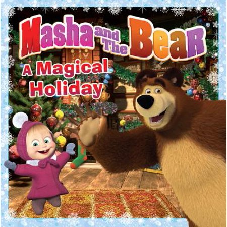 Masha and the Bear: A Magical Holiday - eBook (Masha And The Bear Halloween Costume)