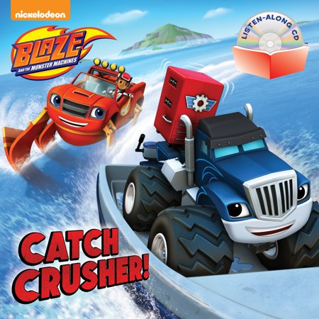 Catch Crusher! (Blaze and the Monster Machines) (Blaze And The Monster Machines Catch That Cake)
