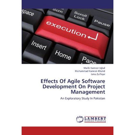 Effects Of Agile Software Development On Project Management