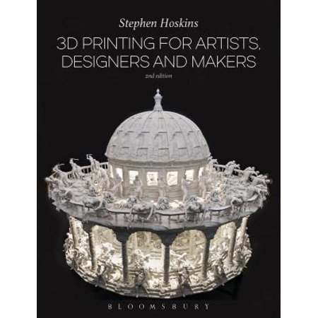 3d Maker (3D Printing for Artists, Designers and)