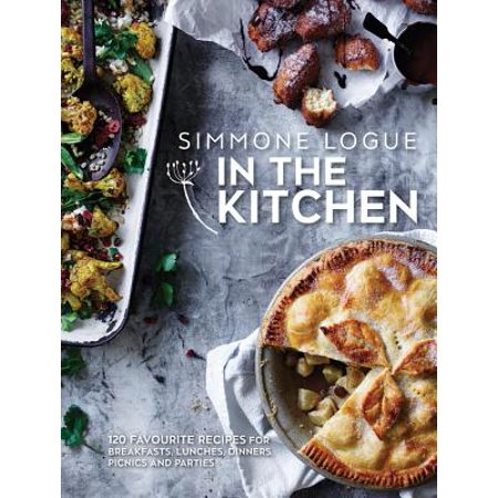 In The Kitchen : 120 Favourite Recipes For Breakfasts, Lunches, Dinners, Picnics and - Halloween Dinner Party Recipes Adults