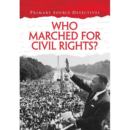Who Marched for Civil Rights? - eBook
