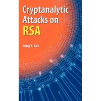 Cryptanalytic Attacks on Rsa (Hardcover)