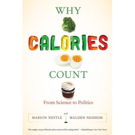 Why Calories Count : From Science to Politics - Calories In Taffy