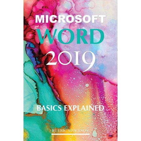 Microsoft Word 2019: Basics Explained - eBook