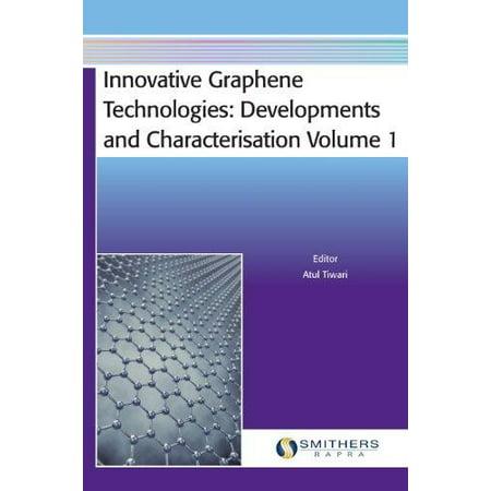 Innovative Graphene Technologies  Developments And Characterisation Volume 1