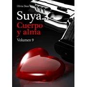 Suya, cuerpo y alma - Volumen 9 - eBook